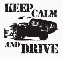 keep calm and drive One Piece - Short Sleeve