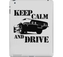 keep calm and drive iPad Case/Skin