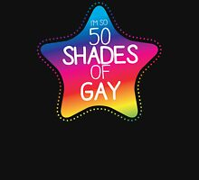 I'm so 50 shades of GAY!  T-Shirt