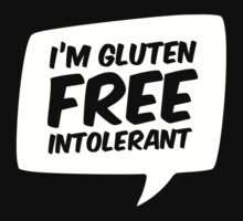 I'm gluten free intolerant by mpaev