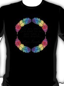 Lana Parrilla Quote (Black text) T-Shirt