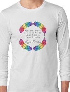Lana Parrilla Quote (Black text) Long Sleeve T-Shirt