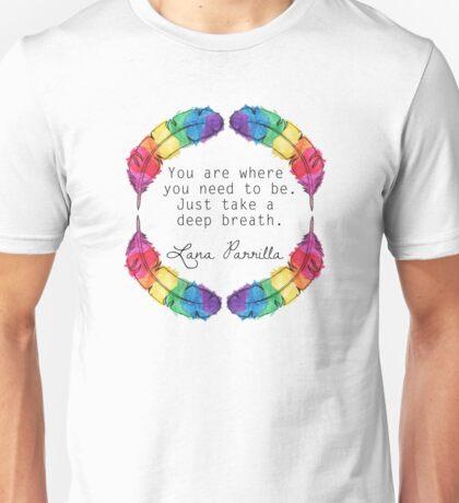 Lana Parrilla Quote (Black text) Unisex T-Shirt