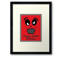Happy Zombie Birthday by 'Chillee Wilson' Framed Print