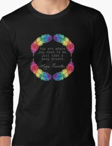 Lana Parrilla Quote (Light text) Long Sleeve T-Shirt
