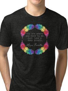 Lana Parrilla Quote (Light text) Tri-blend T-Shirt