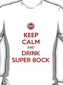 Keep Calm and Drink Super Bock T-Shirt