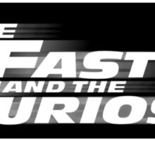 The Fast and the Furiosa Sticker