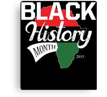 BLACK HISTORY MONTH 2015 Canvas Print