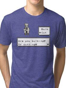 Professor Oak Pokemon. Are you bulking or cutting? Cut edition Tri-blend T-Shirt