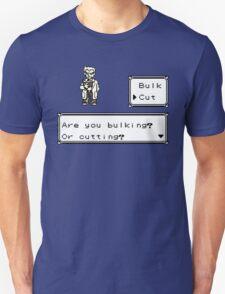 Professor Oak Pokemon. Are you bulking or cutting? Cut edition T-Shirt