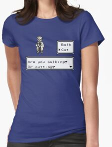 Professor Oak Pokemon. Are you bulking or cutting? Cut edition Womens Fitted T-Shirt