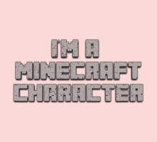 I'm a Minecraft character Kids Clothes
