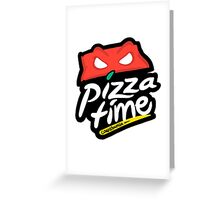 Pizza Time Greeting Card