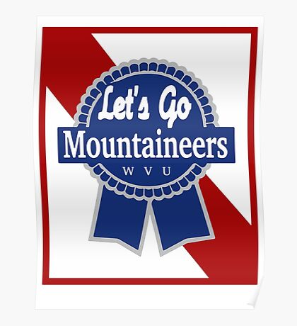 Lets Go Mountaineer Pabst Design Poster