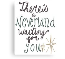 Neverland's Waiting For You Canvas Print
