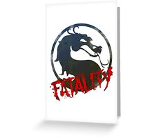 Fatality Greeting Card