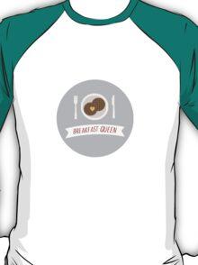 Breakfast Queen T-Shirt