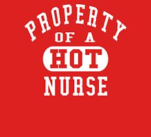 Property of a HOT Nurse Unisex T-Shirt