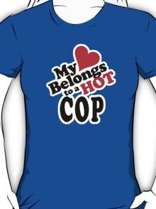 My Heart Belongs to a HOT Cop T-Shirt