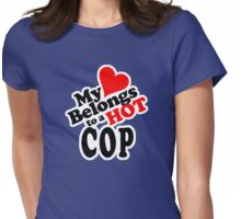 My Heart Belongs to a HOT Cop Womens Fitted T-Shirt