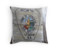 Sign annoucing Littleton New Hampshire Throw Pillow