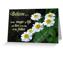 Believe (Country Garden card #1) Greeting Card