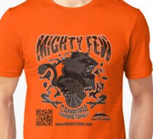 Mighty Few Unisex T-Shirt