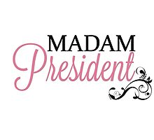 Madam President by darkandbright