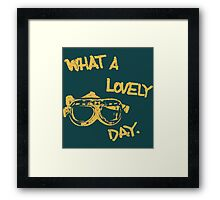 What a lovely day - or Framed Print