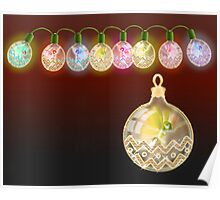 The Fairy Lights and Christmas Ball at night Poster