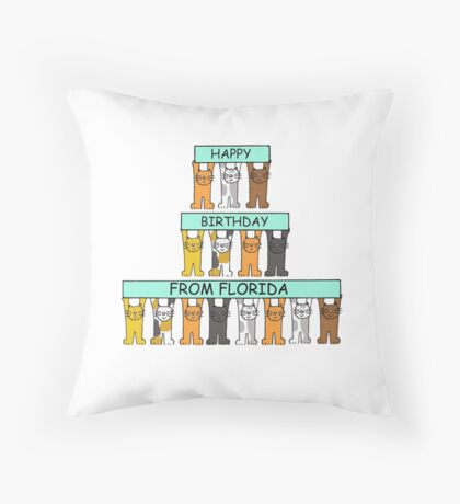 Cats Happy Birthday from Florida. Throw Pillow