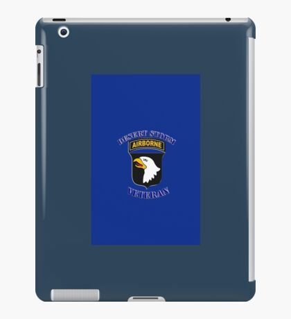 101st Airborne Desert Storm Veteran - iPhone Case iPad Case/Skin