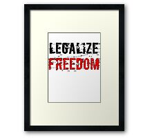 Legalize Freedom 3 Framed Print