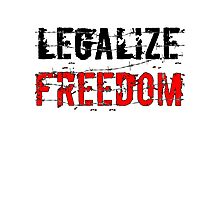 Legalize Freedom 3 Photographic Print