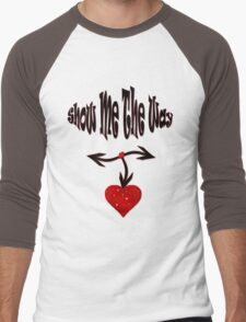 Show me the way/  Art + Products Design  Men's Baseball ¾ T-Shirt