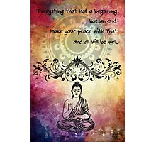 Zen Art Inspirational Buddha Quotes Photographic Print