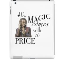 """All Magic Comes With A Price"" iPad Case/Skin"