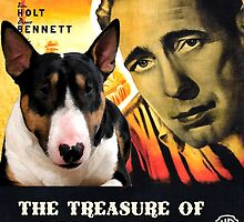 Bull Terrier Art - The Treasure of the Sierra Madre Movie Poster by NobilityDogs