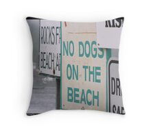 Sign, sign, everywhere...Blockin' out the scenery...can't you read... Throw Pillow