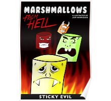Marshmallows from hell Poster