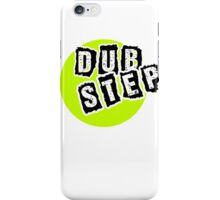 Dub Step Point iPhone Case/Skin