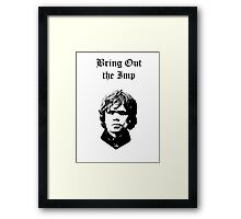 Bring Out the Imp Framed Print