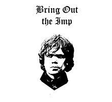 Bring Out the Imp Photographic Print