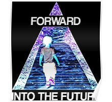 Forward Into the Future Poster