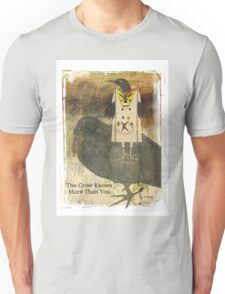 The Crow Knows Native American Indian Unisex T-Shirt