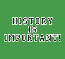 History Is Important! Kids Tee