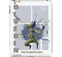 Wolverine best at what he does iPad Case/Skin