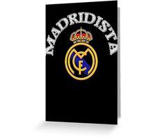 Madridista Greeting Card