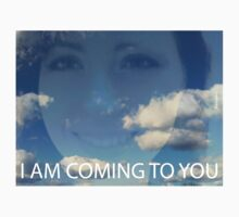 I am coming to you by Catherina Zavodnik